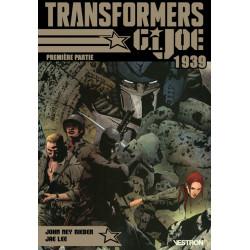 TRANSFORMERS / G.I. JOE : 1939 - PREMIERE PARTIE