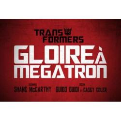 THE TRANSFORMERS GLOIRE A MEGATRON TOME 2