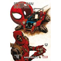 SPIDER-MAN / DEADPOOL T02 : SUR LA ROUTE