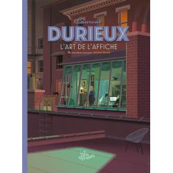 HS LES ARTS DESSINES N 2 - LAURENT DURIEUX - L'ART DE L'AFFICHE - LES GRANDS ENTRETIENS