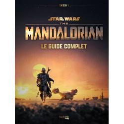 STAR WARS THE MANDALORIAN - SAISON 1 - LE GUIDE COMPLET