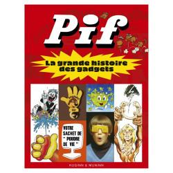 P'TIT POP - T06 - PIF, LA GRANDE HISTOIRE DES GADGETS