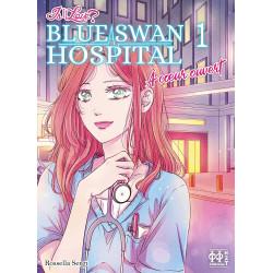 IS IT LOVE ? BLUE SWAN HOSPITAL