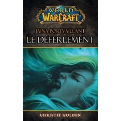 WORLD OF WARCRAFT : LE DEFERLEMENT