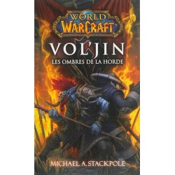 WORLD WARCRAFT VOL'JIN LES OMBRES DE LA HORDE