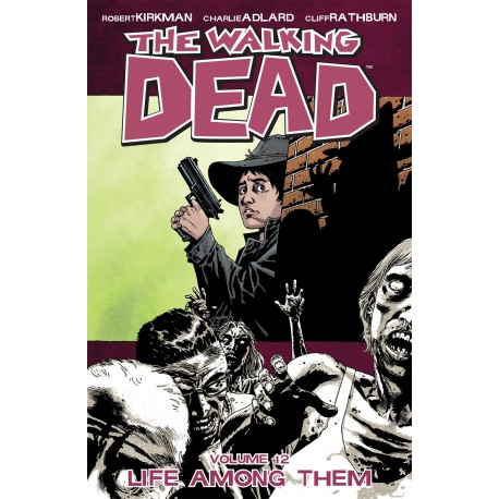 WALKING DEAD VOL.12 LIFE AMONG THEM