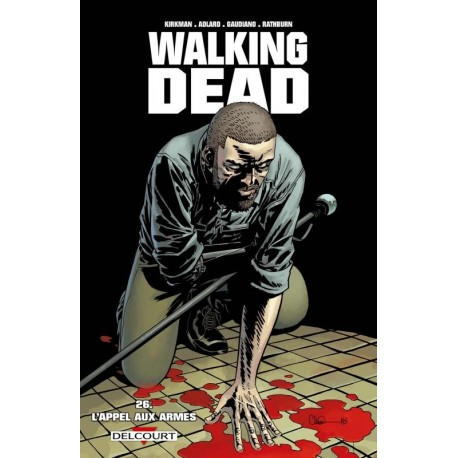 WALKING DEAD T26 L'APPEL AUX ARMES