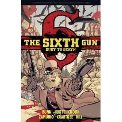 SIXTH GUN DUST TO DEATH