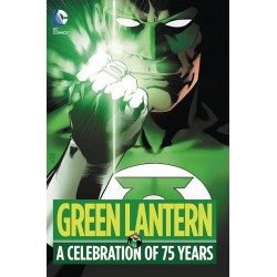 GREEN LANTERN A CELEBRATION OF 75 YEARS