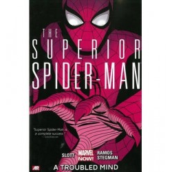 SUPERIOR SPIDER-MAN VOL.2 A TROUBLED MIND