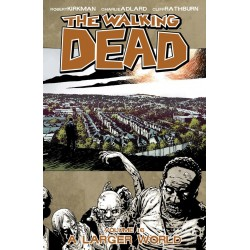WALKING DEAD VOL.16 A LARGER WORLD