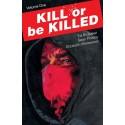 KILL OR BE KILLED VOL.1