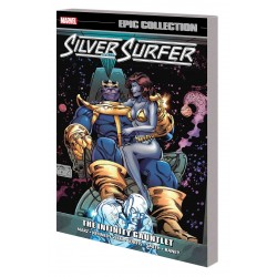 SILVER SURFER EPIC COLL VOL.7 INFINITY GAUNTLET