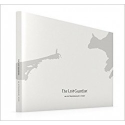 THE LAST GUARDIAN AN EXTRAORDINARY STORY