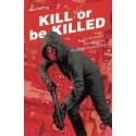 KILL OR BE KILLED VOL.2