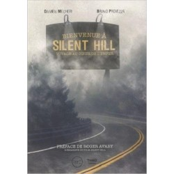 BIENVENUE A SILENT HILL