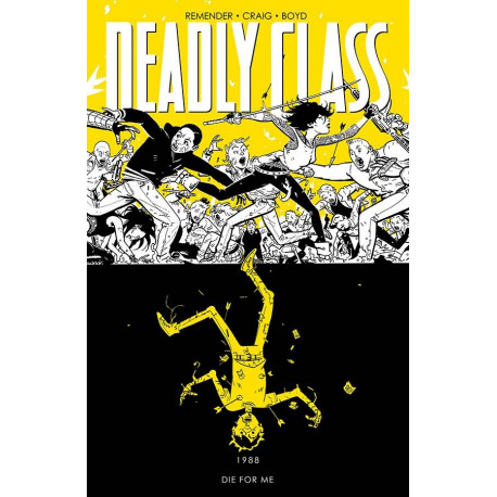 DEADLY CLASS VOL.4 DIE FOR ME