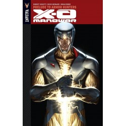 X-O MANOWAR VOL.6 PRELUDE TO ARMOR HUNTERS