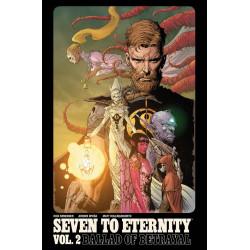 SEVEN TO ETERNITY VOL.2 BALLAD OF BETRAYAL