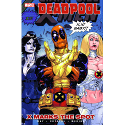 DEADPOOL VOL.3 X MARKS THE SPOT SC