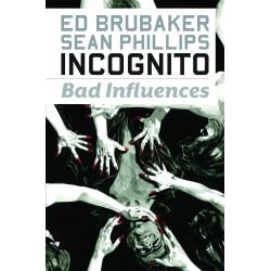 INCOGNITO VOL.2 BAD INFLUENCES