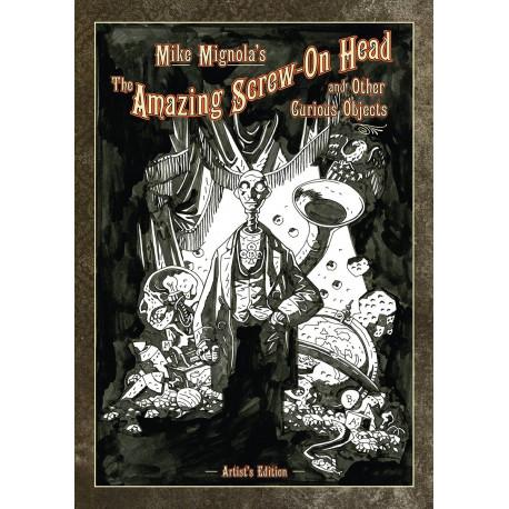 MIKE MIGNOLA AMAZING SCREW-ON HEAD ARTIST ED HC