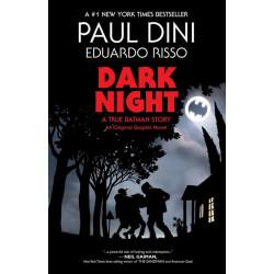 DARK NIGHT A TRUE BATMAN STORY SC