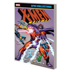 X-MEN EPIC COLL VOL.2 LONELY ARE THE HUNTED