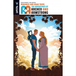 A&A ADV OF ARCHER AND ARMSTRONG VOL.2 ROMANCE AND ROAD TRIPS