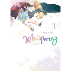 WHISPERING, LES VOIX DU SILENCE - TOME 1