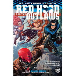 RED HOOD AND THE OUTLAWS VOL.3 BIZARRO REBORN