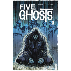 FIVE GHOSTS - TOME 03
