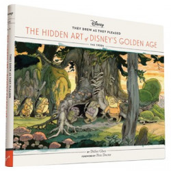 HIDDEN ART OF DISNEY GOLDEN AGE VOL 01 THE 1930S