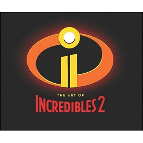 ART OF THE INCREDIBLES 2