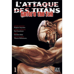 L'ATTAQUE DES TITANS - BEFORE THE FALL T01
