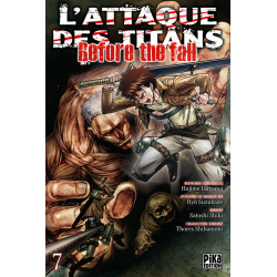 L'ATTAQUE DES TITANS - BEFORE THE FALL T07