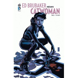 ED BRUBAKER PRESENTE CATWOMAN T3
