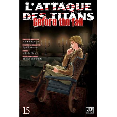L'ATTAQUE DES TITANS - BEFORE THE FALL T15