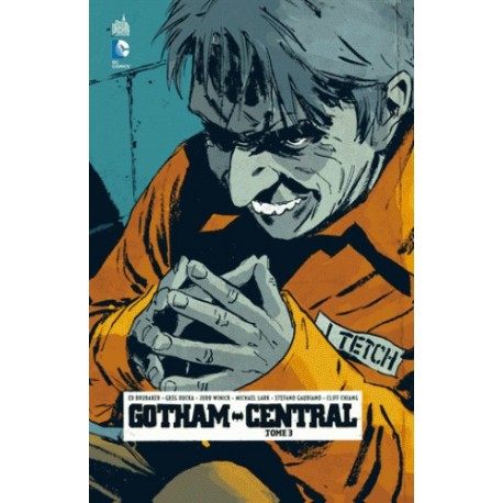 GOTHAM CENTRAL T3