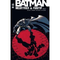 BATMAN MEURTRIER & FUGITIF TOME 3