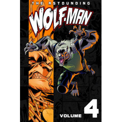 ASTOUNDING WOLF MAN TP VOL 4