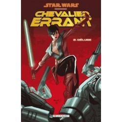 STAR WARS - CHEVALIER ERRANT T02 - DELUGE