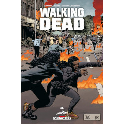 WALKING DEAD T31 - POURRI JUSQU'A L'OS