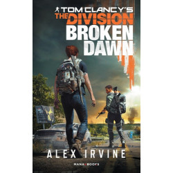 TOM CLANCY'S THE DIVISION- BROKEN DAWN VERSION FRANCAISE