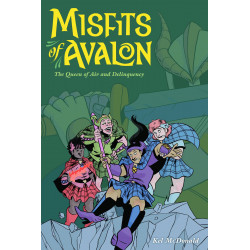 MISFITS OF AVALON TP VOL 1 QUEEN OF AIR AND DELINQUENCY