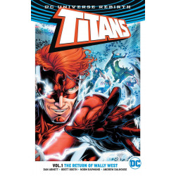 TITANS TP VOL 1 THE RETURN OF WALLY WEST REBIRTH