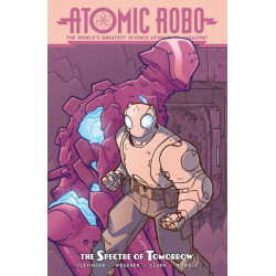 ATOMIC ROBO THE SPECTRE OF TOMORROW TP