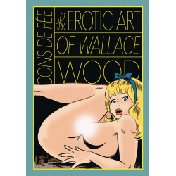 CONS DE FEE EROTIC ART WALLACE WOOD HC