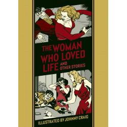 EC JOHNNY CRAIG WOMAN WHO LOVED LIFE HC
