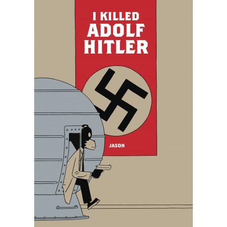 JASON I KILLED ADOLF HITLER HC